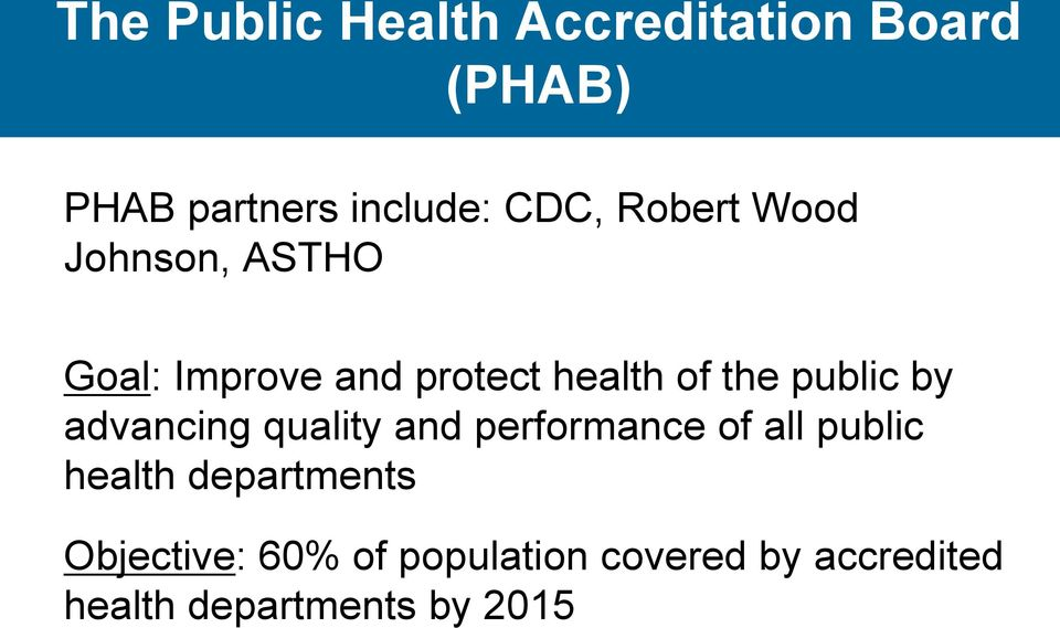 by advancing quality and performance of all public health departments