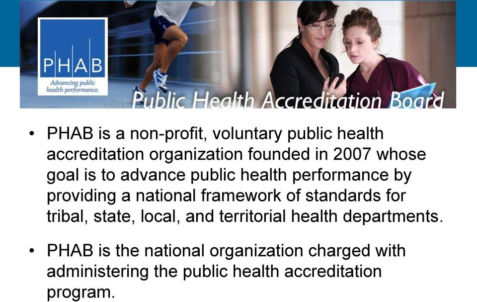 providing a national framework of standards for tribal, state, local, and territorial health