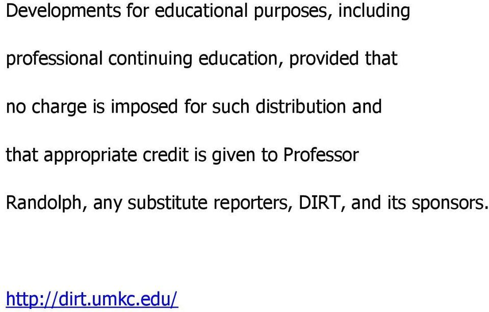 distribution and that appropriate credit is given to Professor