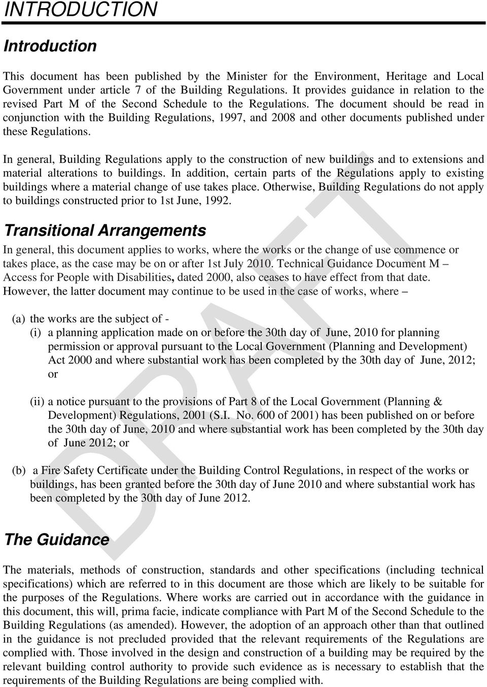 The document should be read in conjunction with the Building Regulations, 1997, and 2008 and other documents published under these Regulations.