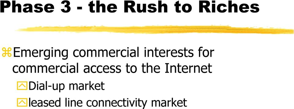 commercial access to the Internet