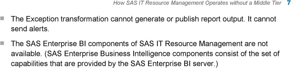 components of SAS IT Resource Management are not available.