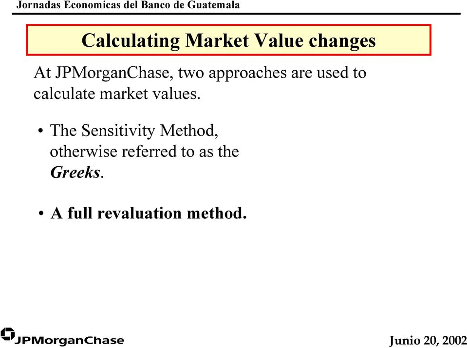 calculate market values.