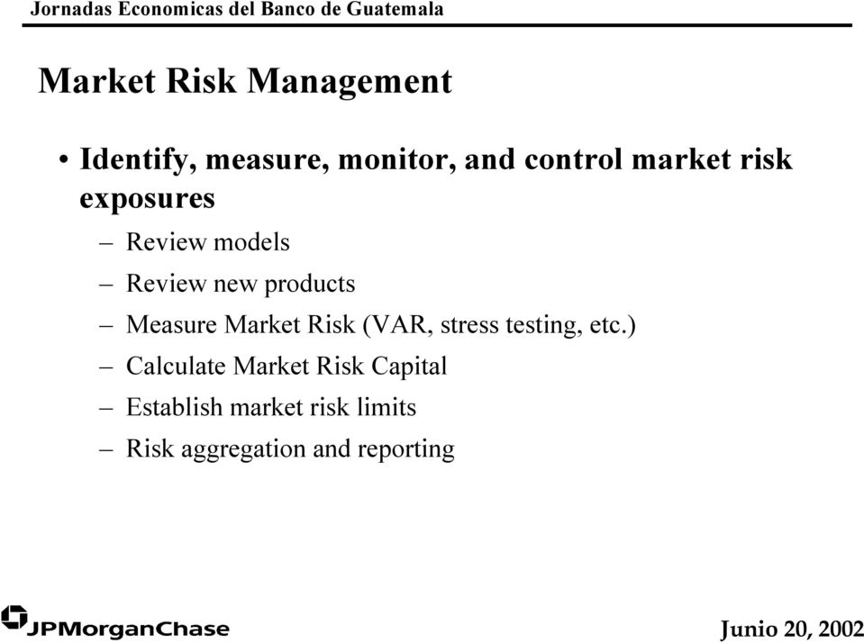 Market Risk (VAR, stress testing, etc.