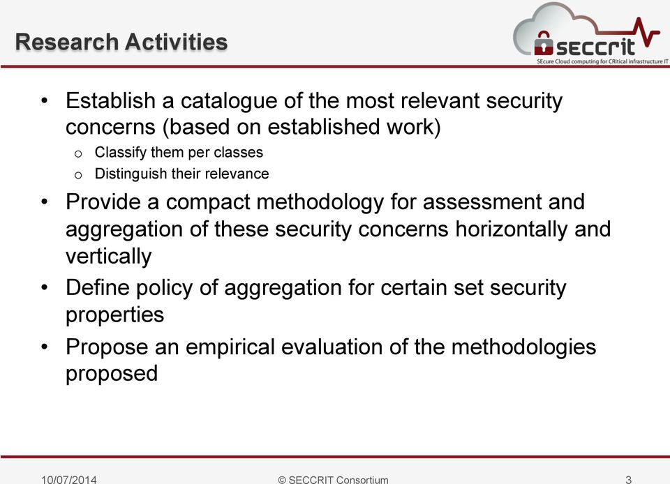 aggregation of these security concerns horizontally and vertically Define policy of aggregation for certain