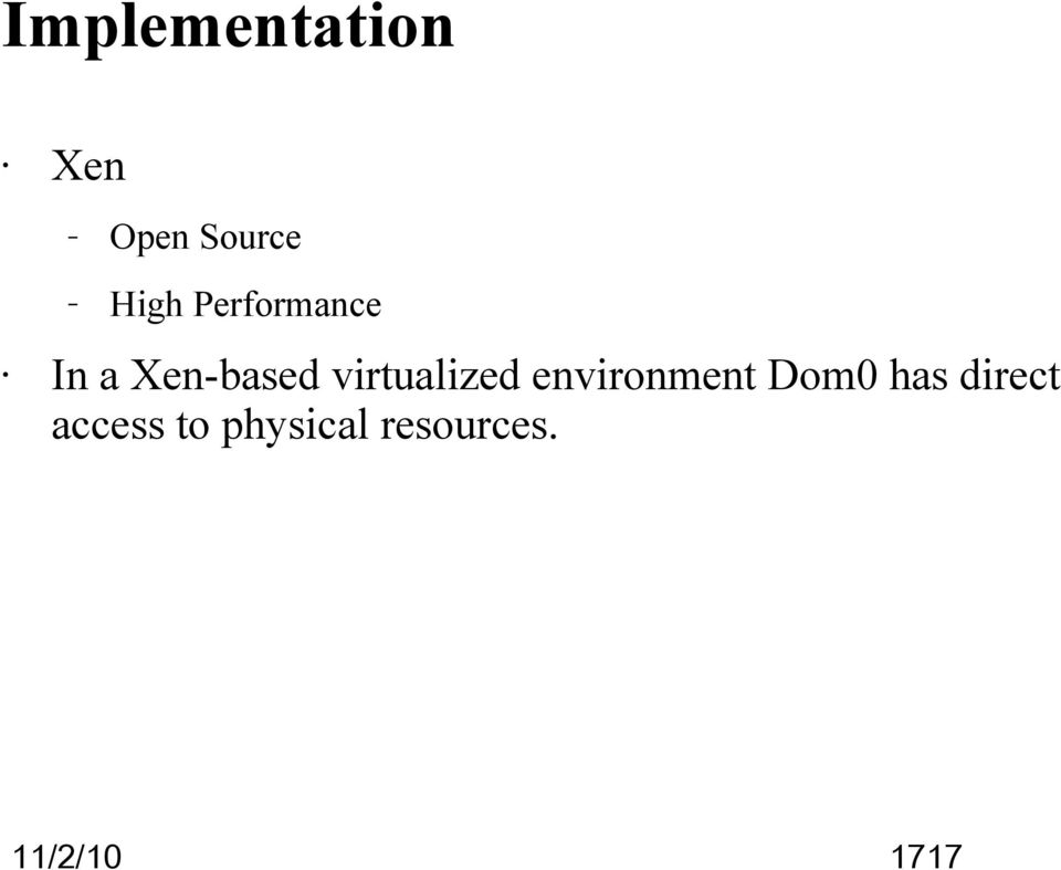 virtualized environment Dom0 has