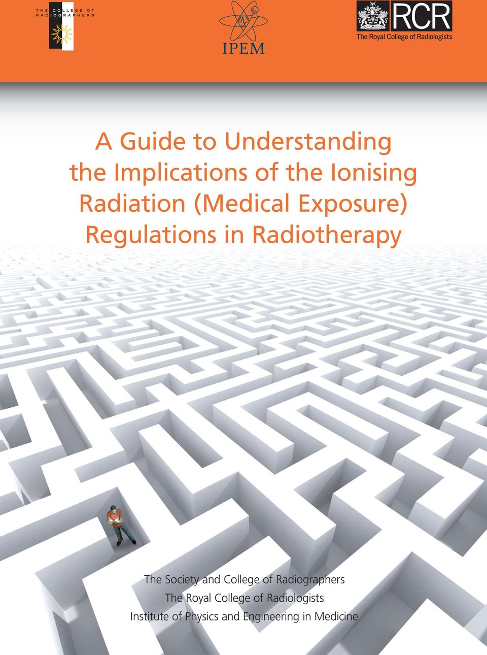 Radiotherapy The Society and Coege of Radiographers The