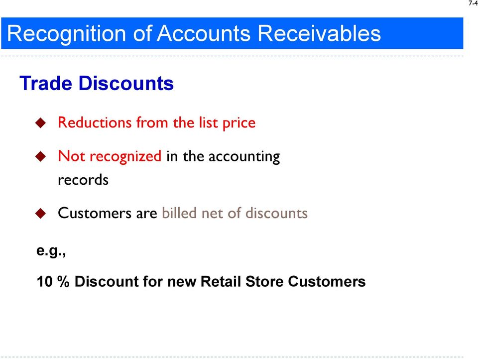 recognized in the accounting records Customers are