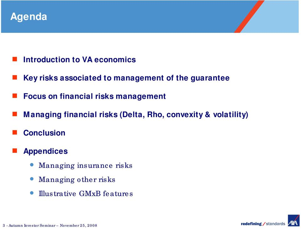Rho, convexity & volatility) Conclusion Appendices Managing insurance risks