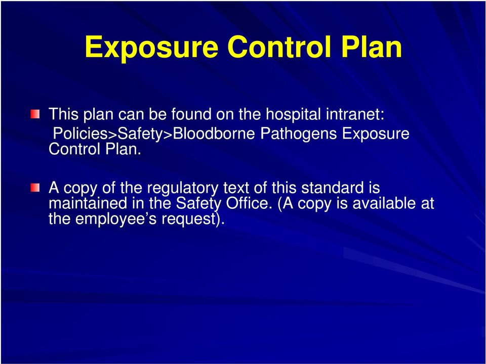Plan. A copy of the regulatory text of this standard is