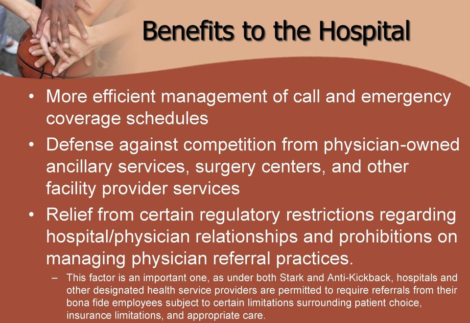 managing physician referral practices.