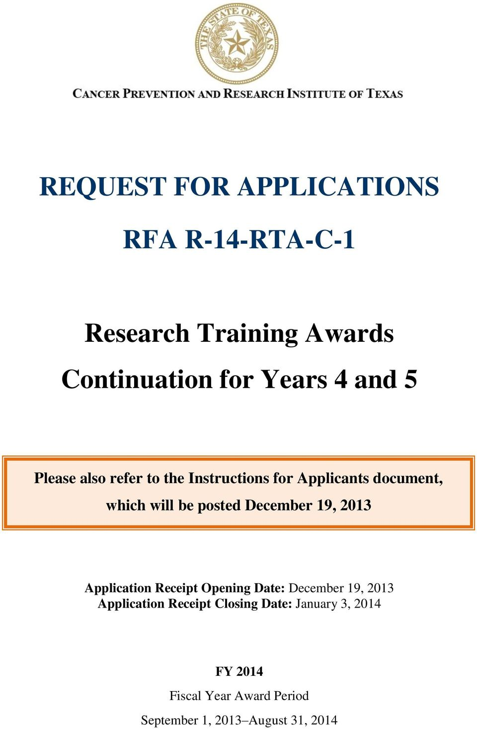 December 19, 2013 Application Receipt Opening Date: December 19, 2013 Application Receipt