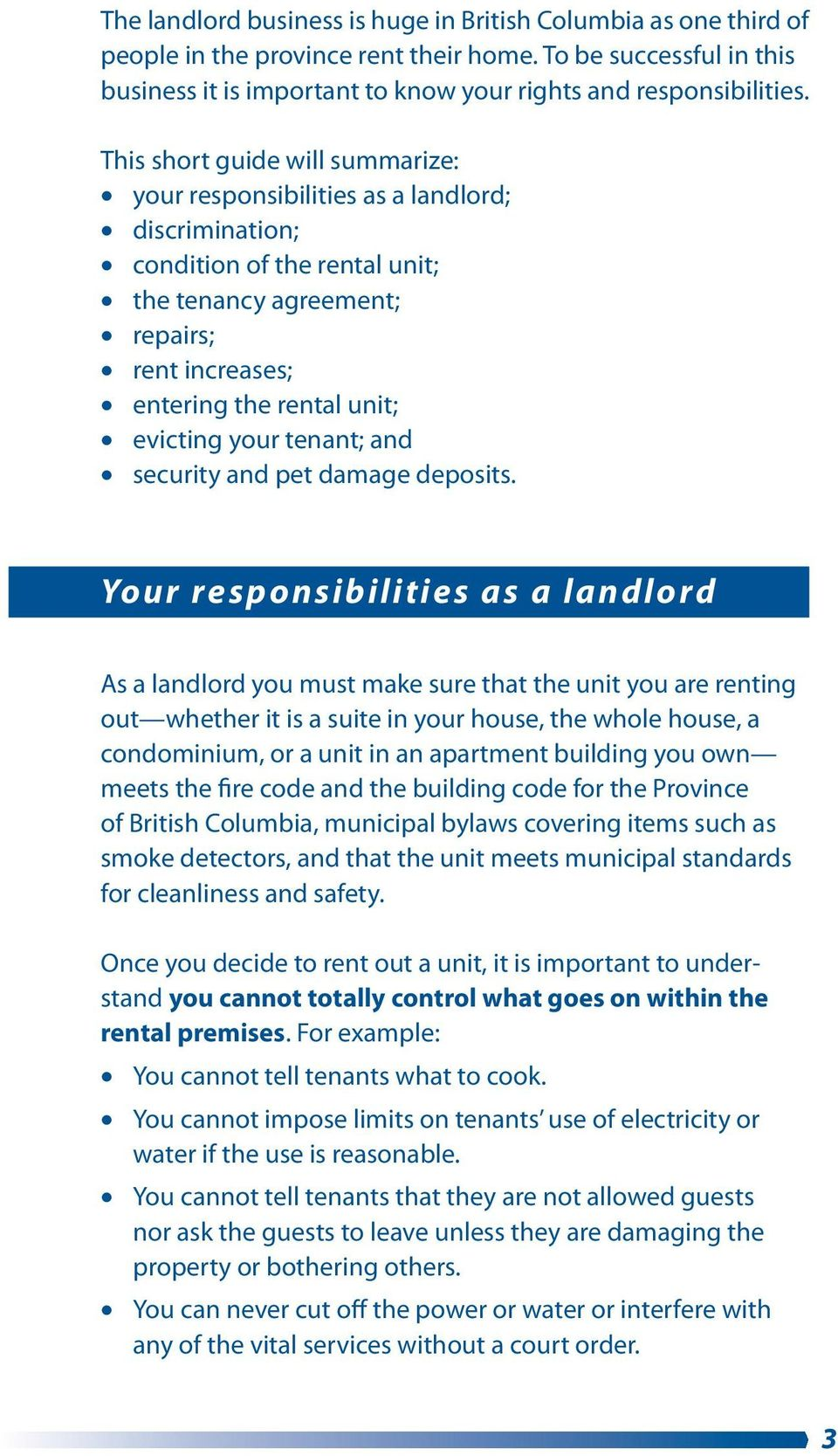your tenant; and security and pet damage deposits.