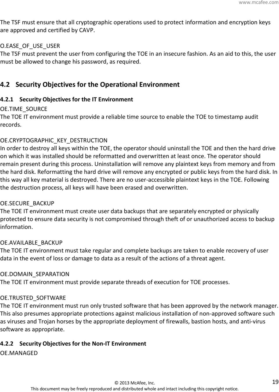 2 Security Objectives for the Operational Environment 4.2.1 Security Objectives for the IT Environment OE.