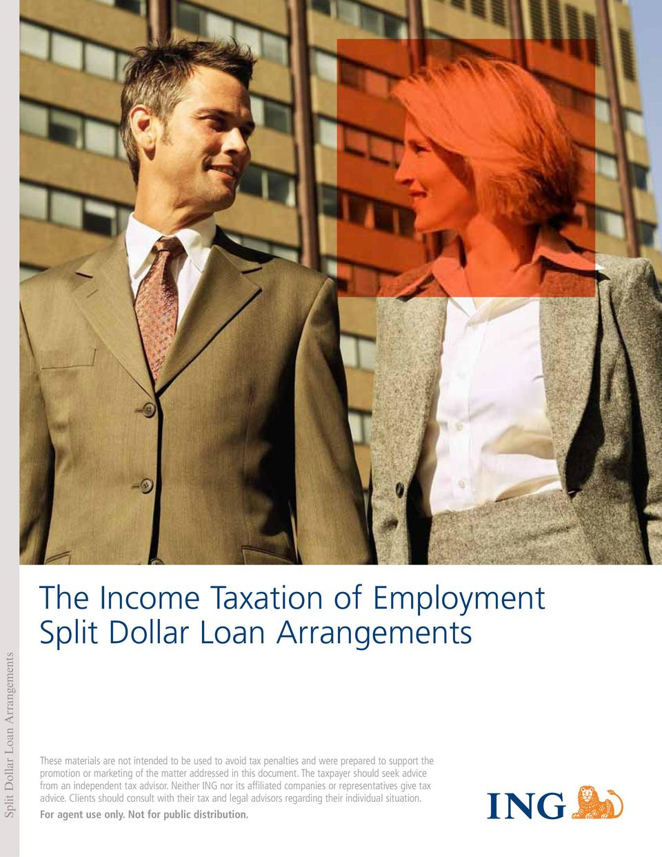 in this document. The taxpayer should seek advice from an independent tax advisor.
