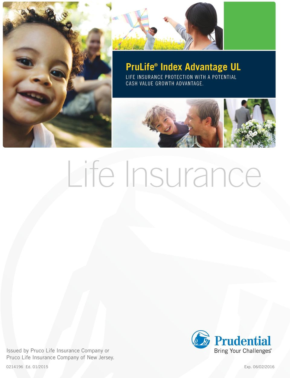 Issued by Pruco Life Insurance Company or Pruco Life