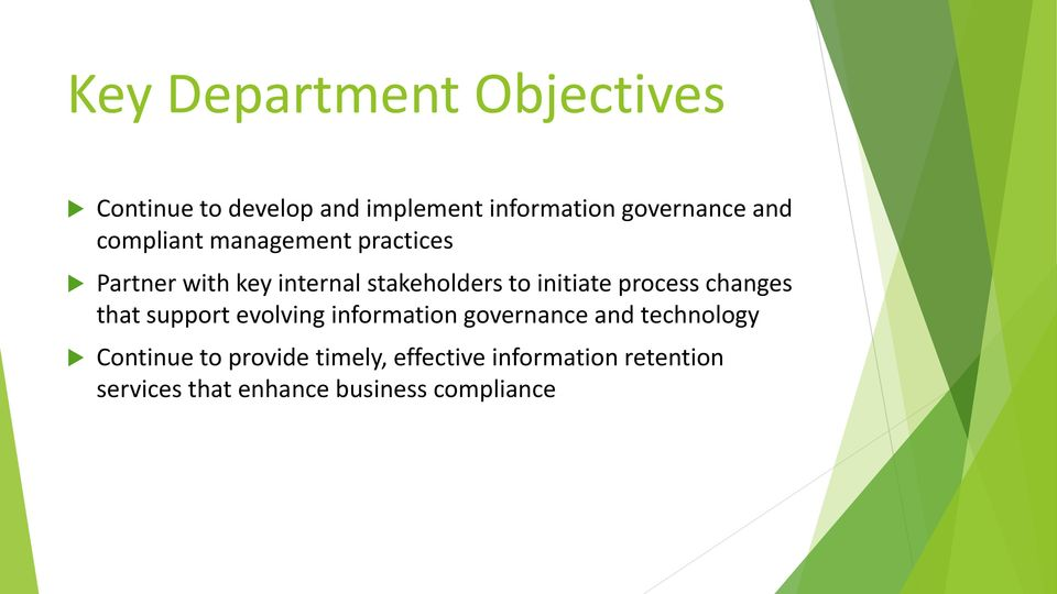 process changes that support evolving information governance and technology Continue