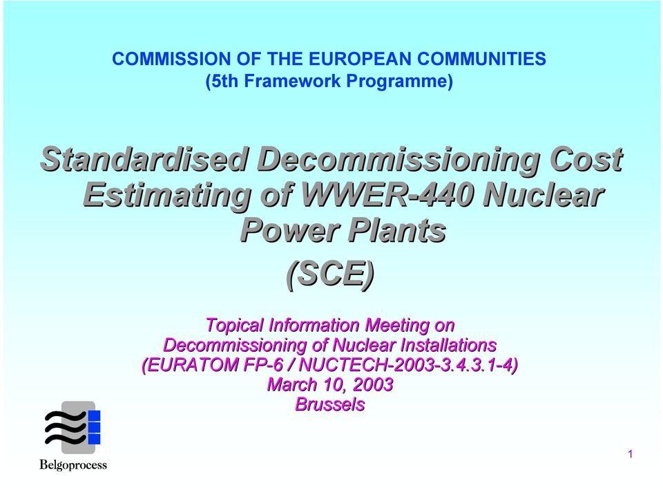 Plants (SCE) Topical Information Meeting on Decommissioning of Nuclear