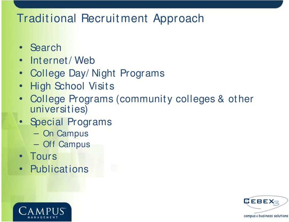 Programs (community colleges & other universities)
