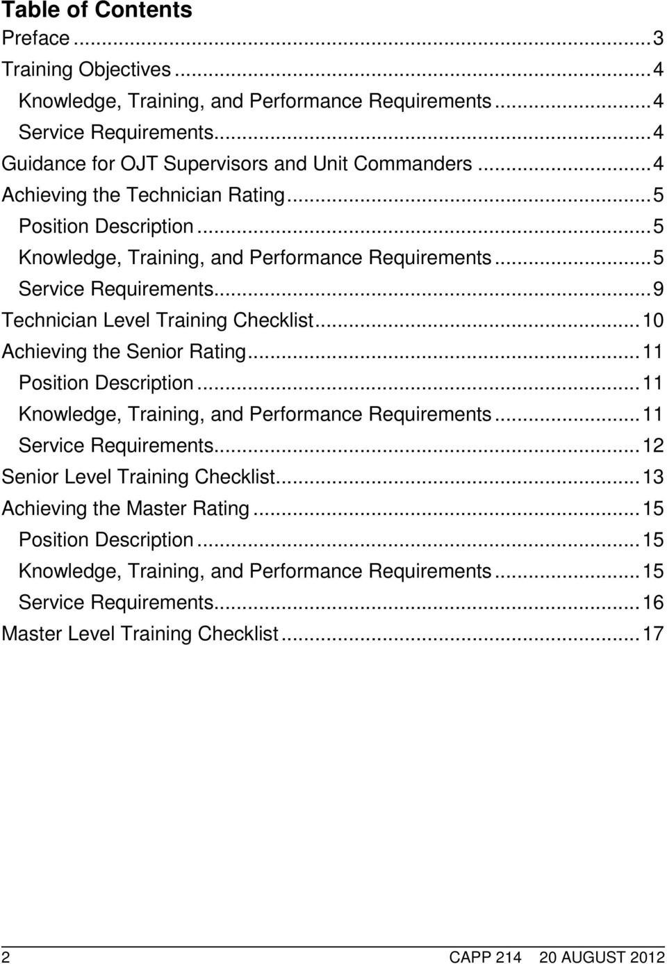 .. 10 Achieving the Senior Rating... 11 Position Description... 11 Knowledge, Training, and Performance Requirements... 11 Service Requirements... 12 Senior Level Training Checklist.