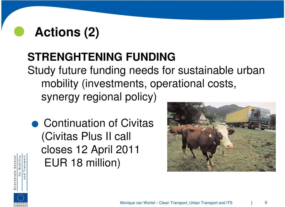 operational costs, synergy regional policy) Continuation