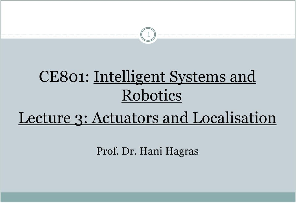 Lecture 3: Actuators and