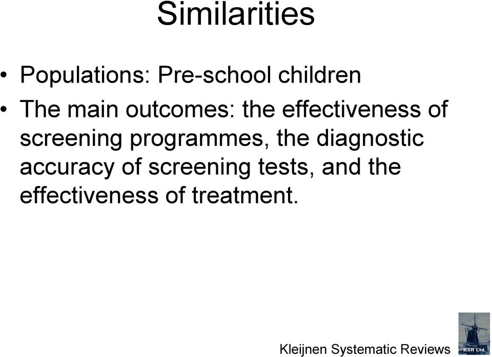 programmes, the diagnostic accuracy of screening