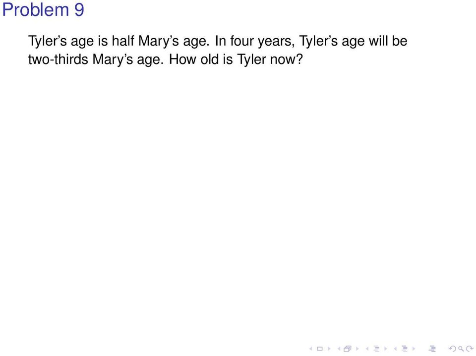 In four years, Tyler s age