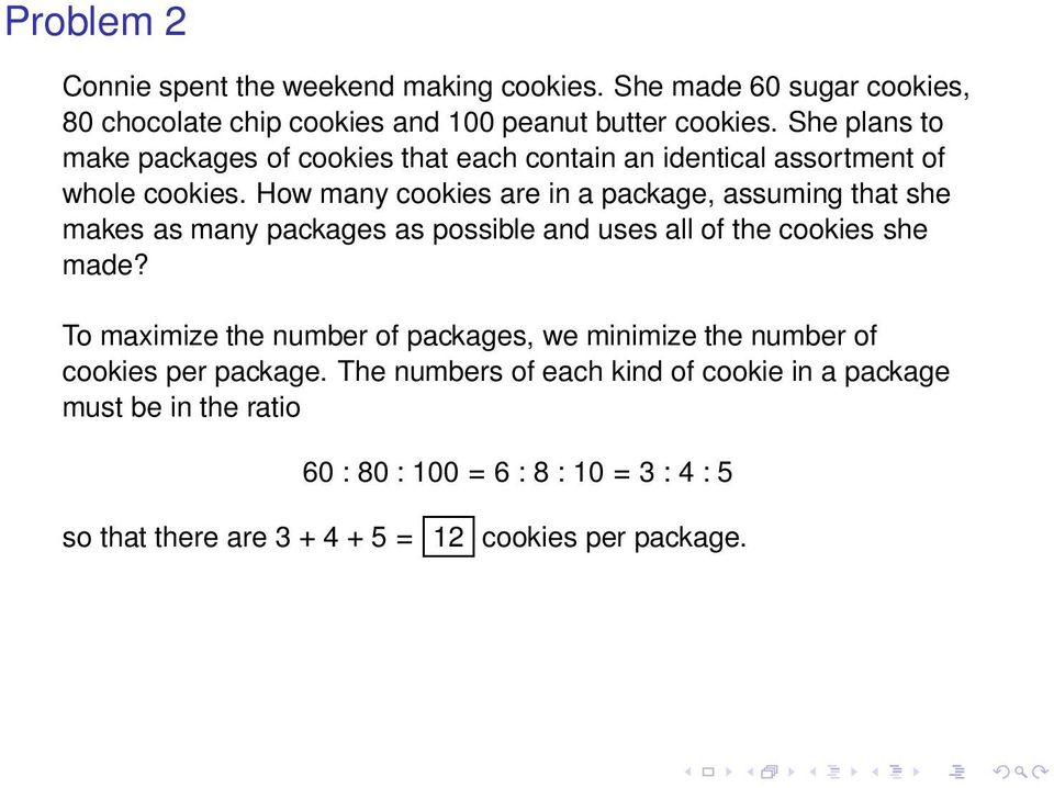 How many cookies are in a package, assuming that she makes as many packages as possible and uses all of the cookies she made?