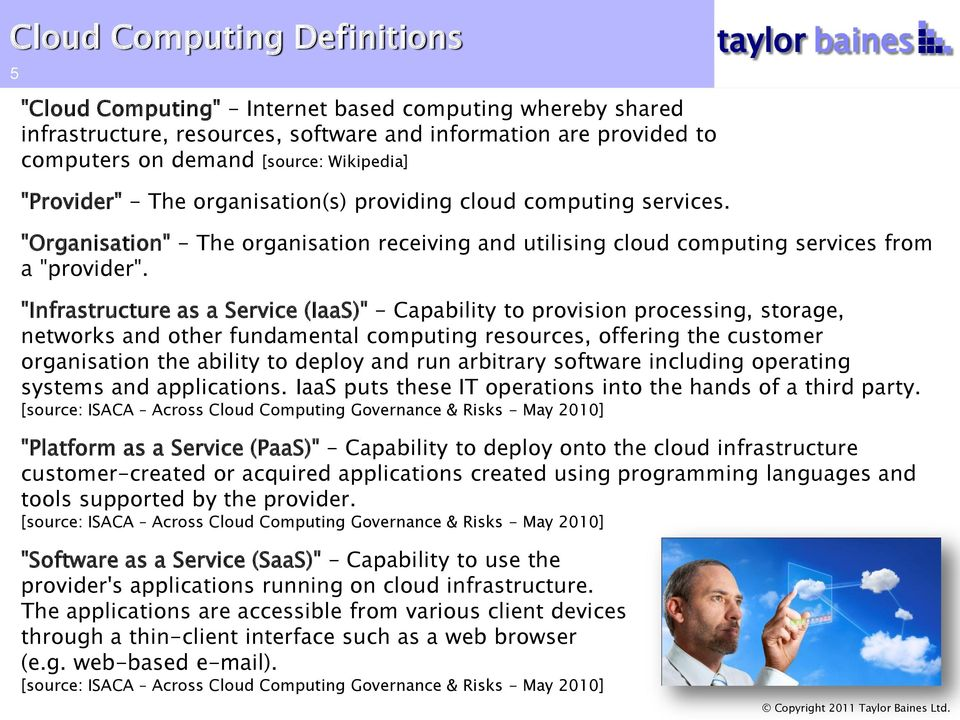 """Infrastructure as a Service (IaaS)"" - Capability to provision processing, storage, networks and other fundamental computing resources, offering the customer organisation the ability to deploy and"