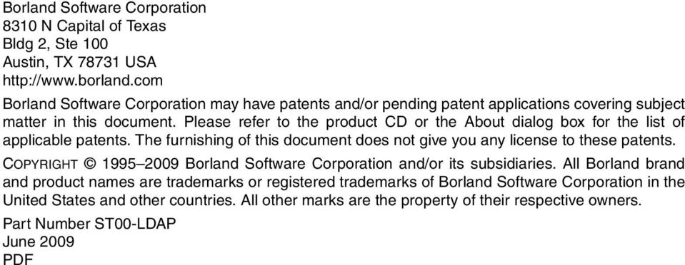 Please refer to the product CD or the About dialog box for the list of applicable patents. The furnishing of this document does not give you any license to these patents.