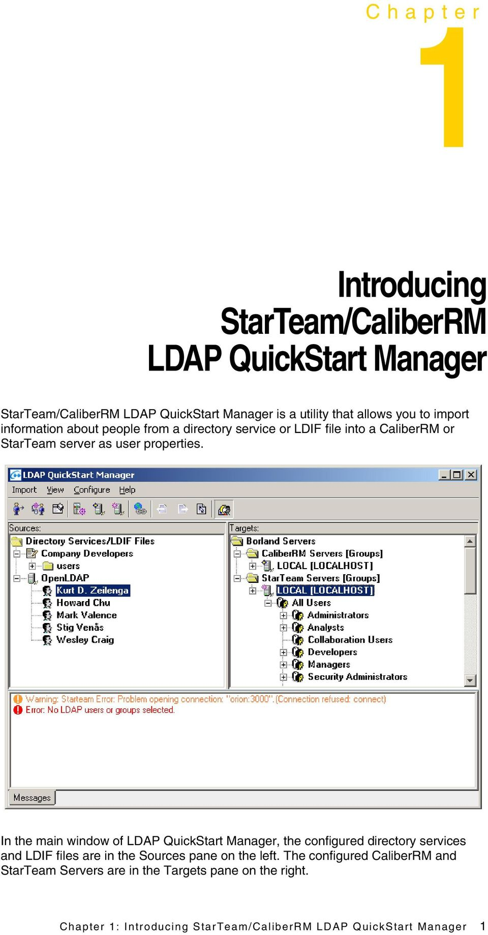 In the main window of LDAP QuickStart Manager, the configured directory services and LDIF files are in the Sources pane on the left.