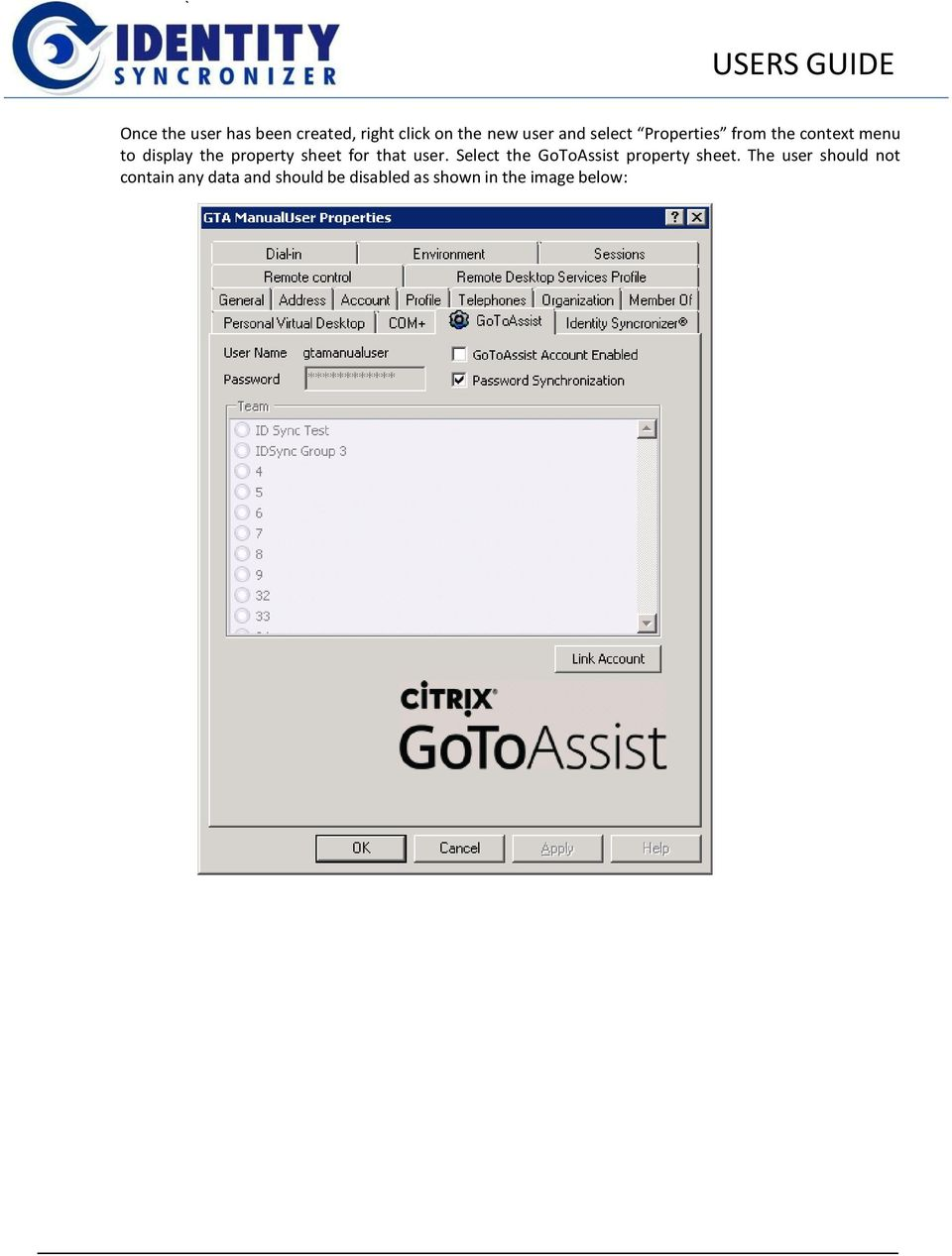 sheet for that user. Select the GoToAssist property sheet.