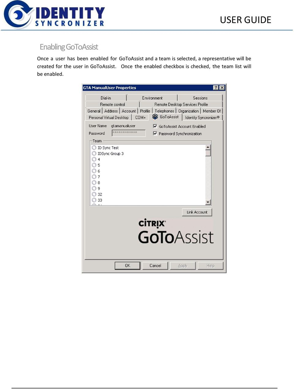 representative will be created for the user in GoToAssist.