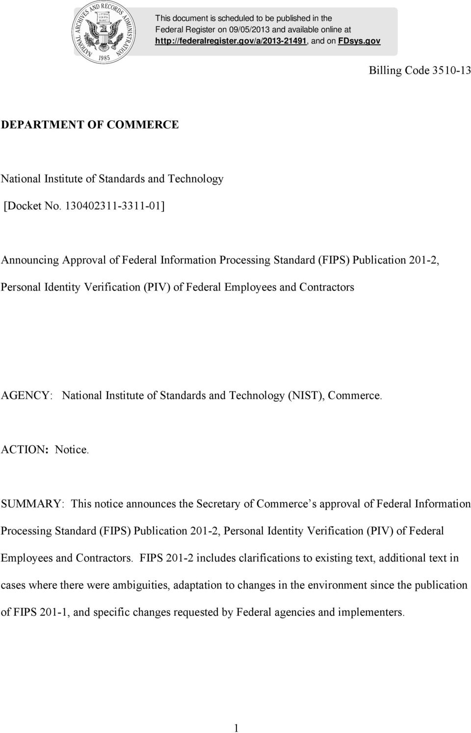 130402311-3311-01] Announcing Approval of Federal Information Processing Standard (FIPS) Publication 201-2, Personal Identity Verification (PIV) of Federal Employees and Contractors AGENCY: National