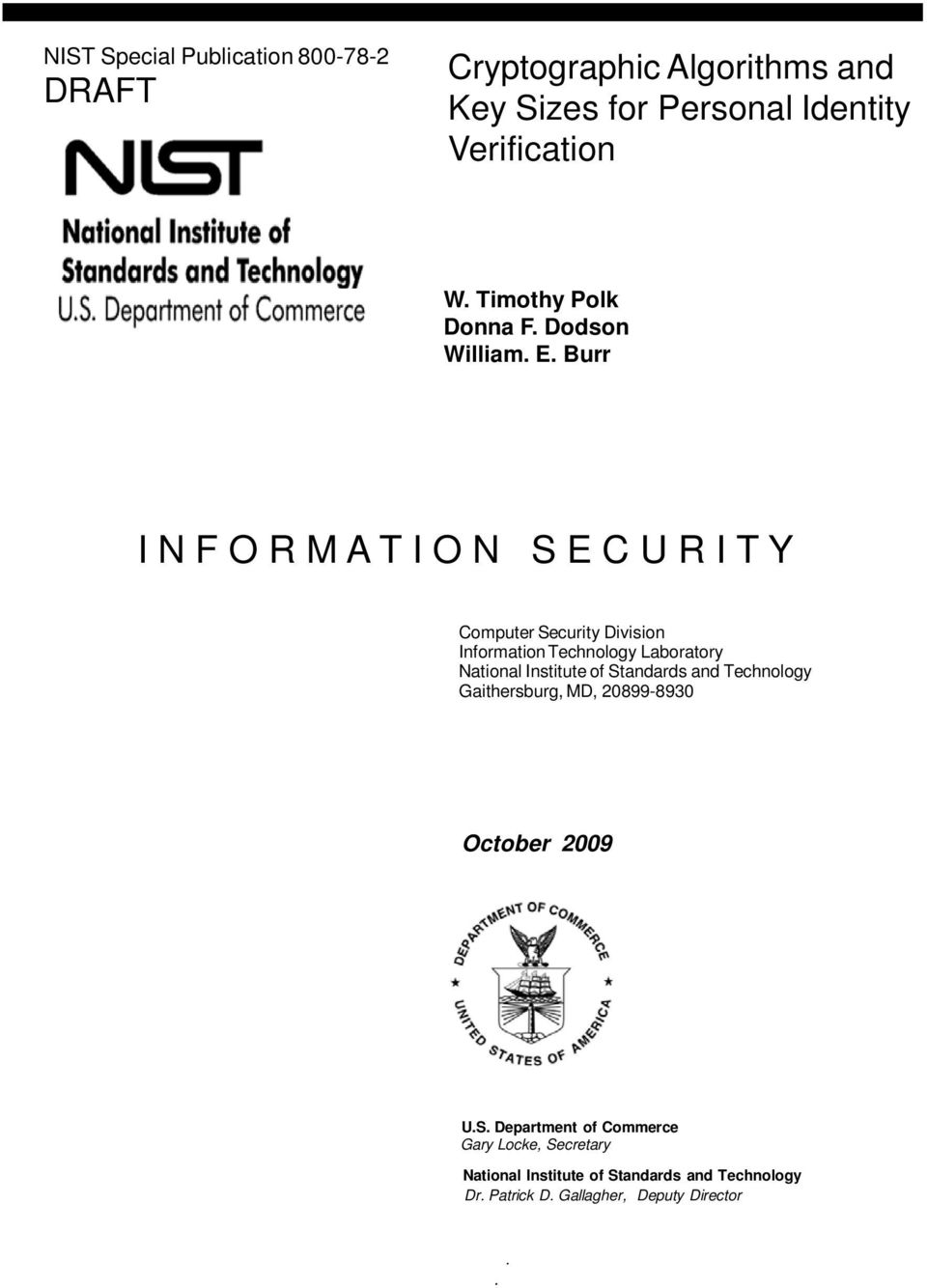 Burr I N F O R M A T I O N S E C U R I T Y Computer Security Division Information Technology Laboratory National Institute