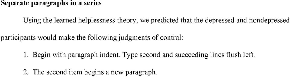 following judgments of control: 1. Begin with paragraph indent.