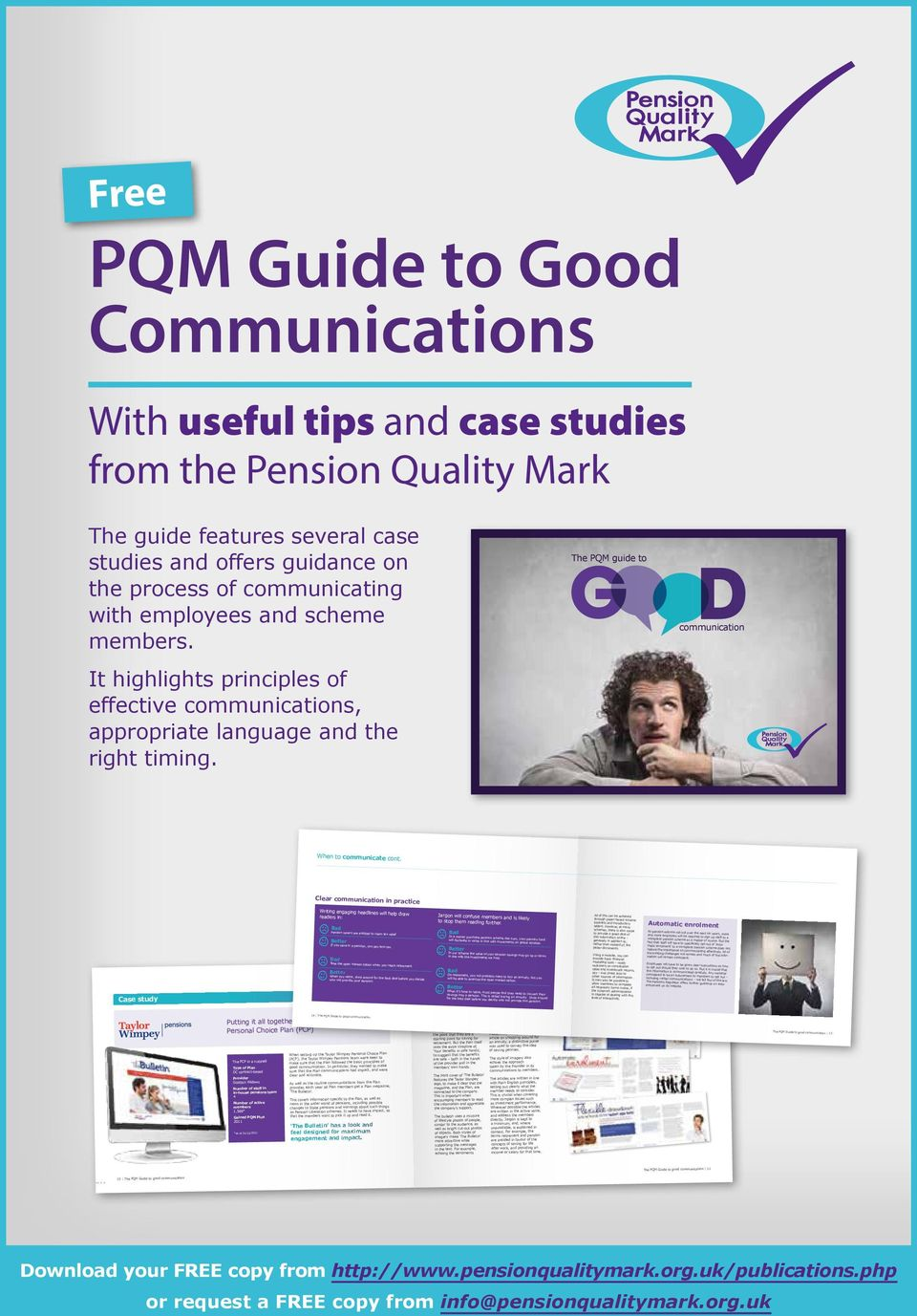 1 The PQM Guide to good communication The PQM guide to communication When to communicate cont.