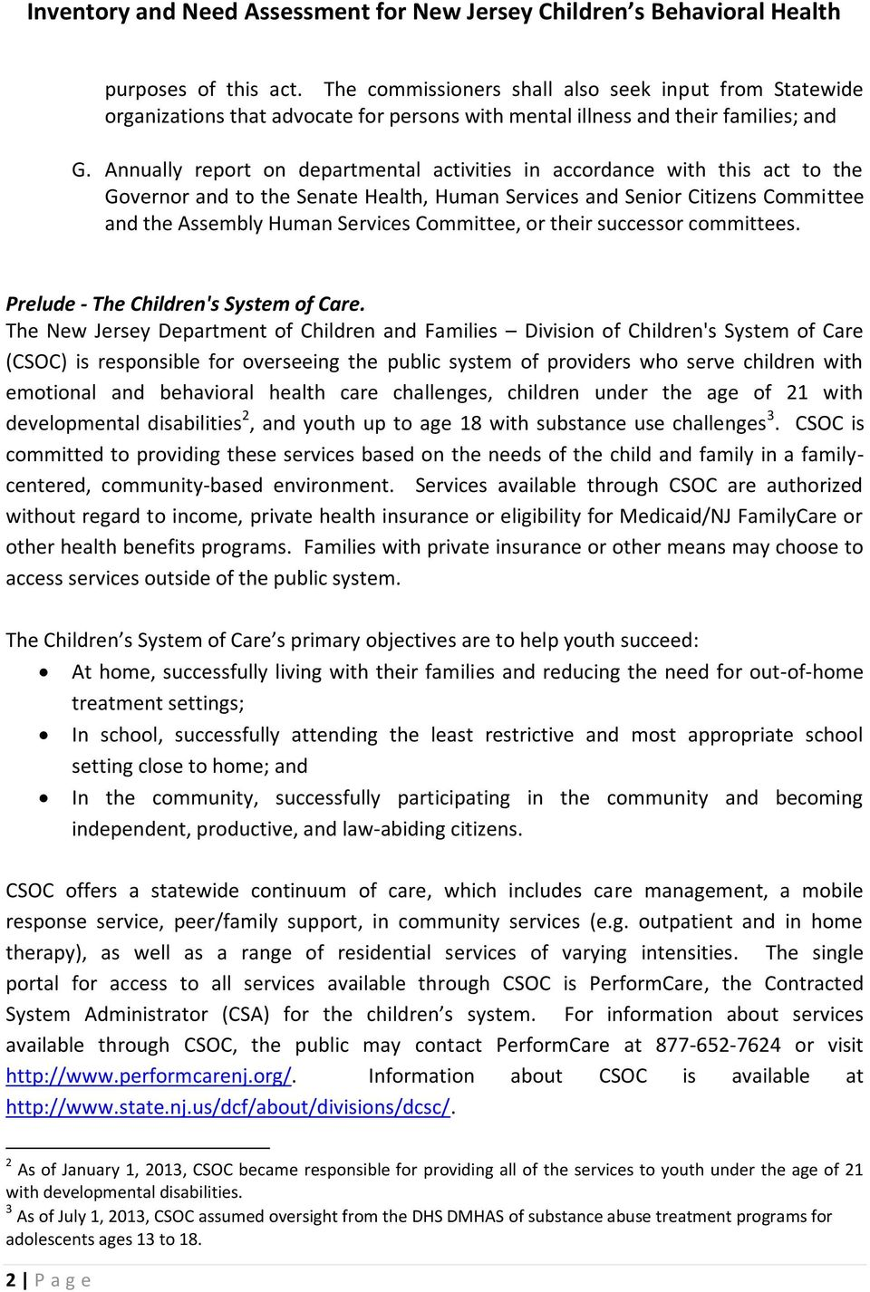 Committee, or their successor committees. Prelude - The Children's System of Care.