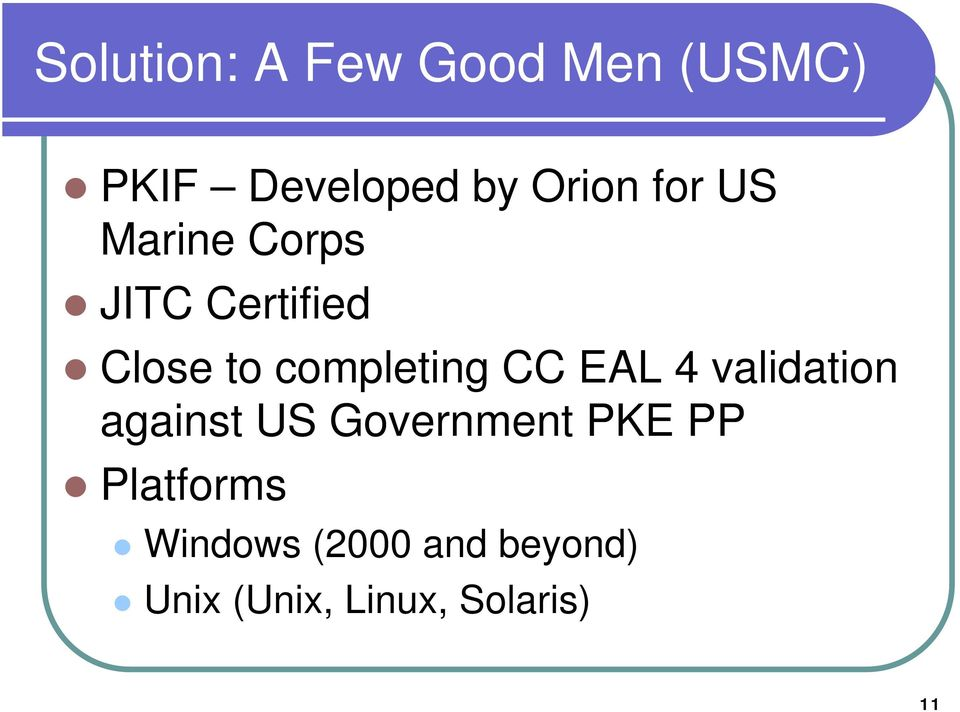 CC EAL 4 validation against US Government PKE PP