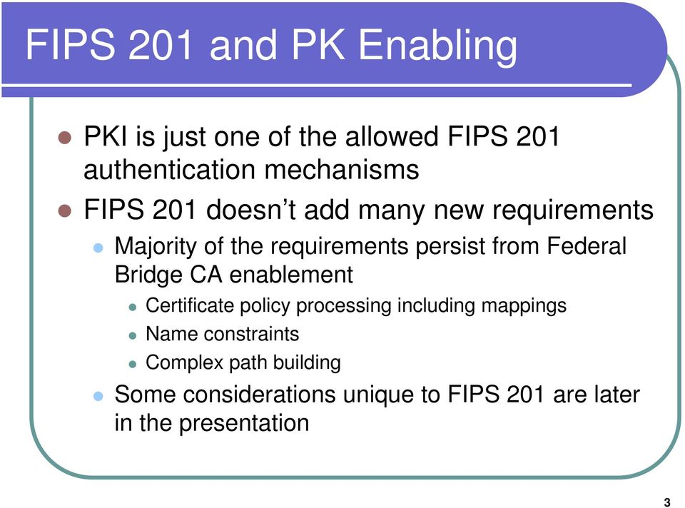 Federal Bridge CA enablement Certificate policy processing including mappings Name