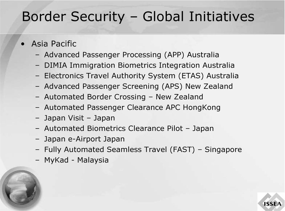 Passenger Crossing Screening New (APS) APC Zealand HongKong New Zealand Australia Automated Japan Fully