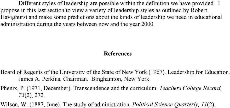 in educational administration during the years between now and the year 2000. References Board of Regents of the University of the State of New York (1967).