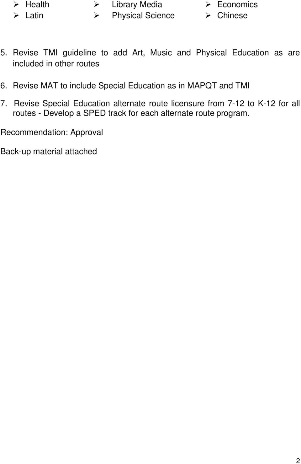 Revise MAT to include Special Education as in MAPQT and TMI 7.