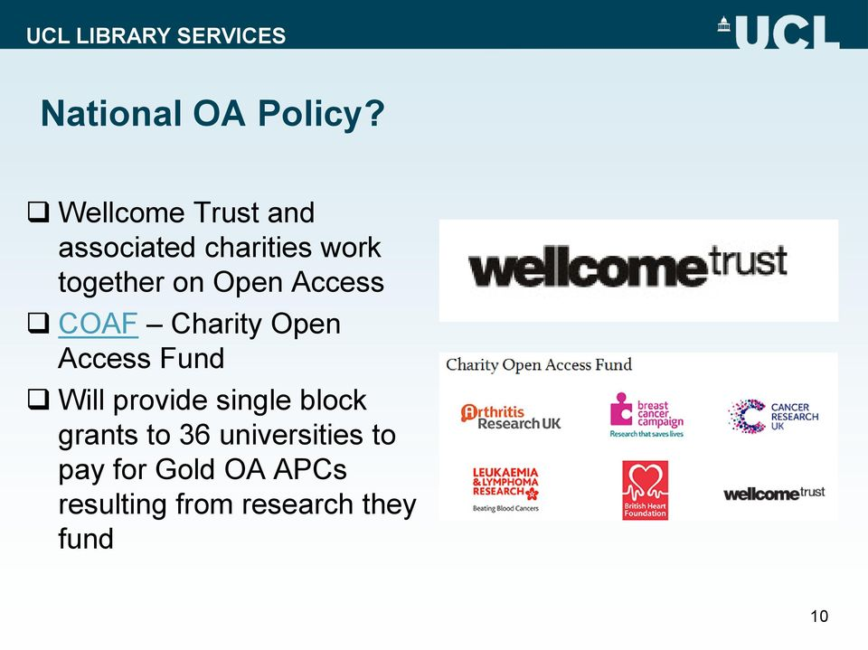 Open Access COAF Charity Open Access Fund Will provide