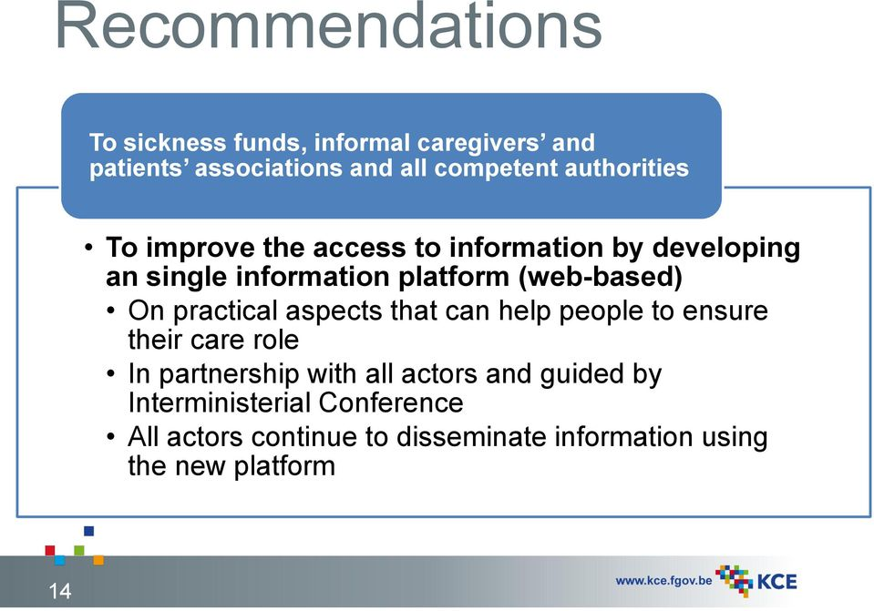 (web-based) On practical aspects that can help people to ensure their care role In partnership with all