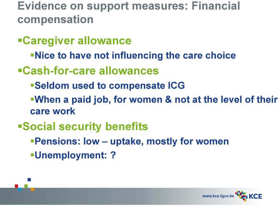 to compensate ICG When a paid job, for women & not at the level of their care