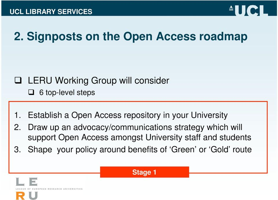 Draw up an advocacy/communications strategy which will support Open Access amongst