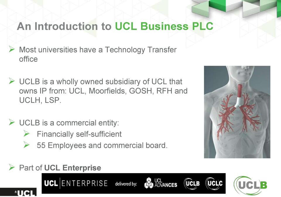 UCL, Moorfields, GOSH, RFH and UCLH, LSP.