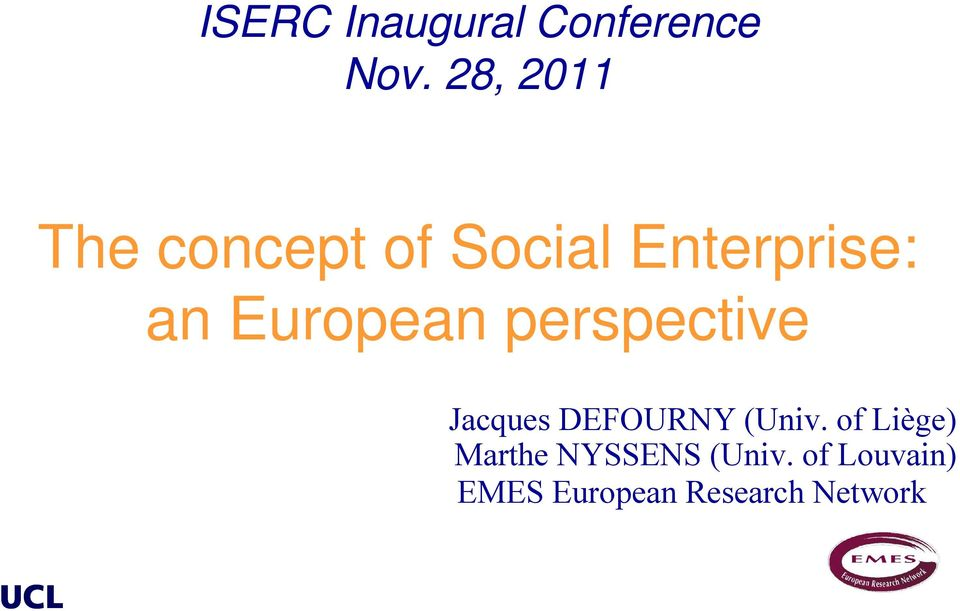European perspective Jacques DEFOURNY (Univ.